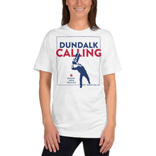 Load image into Gallery viewer, Dundalk Calling Tee