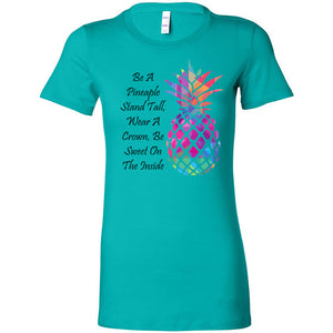 Be A Pineapple Women's The Favorite Tee