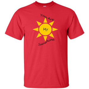 You Are My Sunshine Ultra Cotton T-Shirt