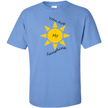 Load image into Gallery viewer, You Are My Sunshine Ultra Cotton T-Shirt