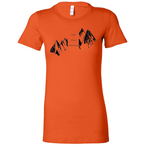 Faith Moves Mountains Women's The Favorite Tee