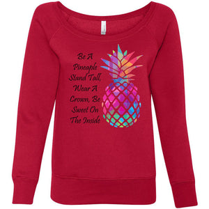 Be A Pineapple Women's Sponge Fleece Wideneck Sweatshirt