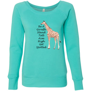 Be A Giraffe Women's Sponge Fleece Wideneck Sweatshirt