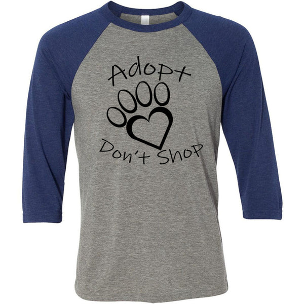 Adopt Don't Shop Unisex Three-Quarter Sleeve Baseball T-Shirt