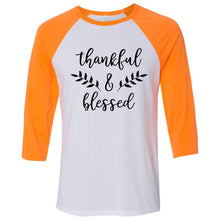 Load image into Gallery viewer, Thankful & Blessed Unisex Three-Quarter Sleeve Baseball T-Shirt