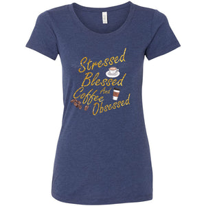 Stressed, Blessed, Obsessed Women's Triblend Short Sleeve Tee