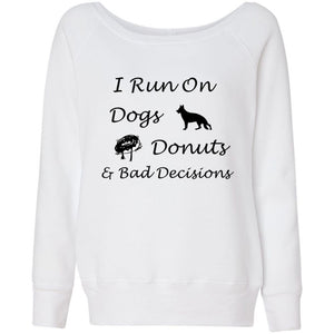 Dogs, Donuts, Decisions Women's Sponge Fleece Wideneck Sweatshirt