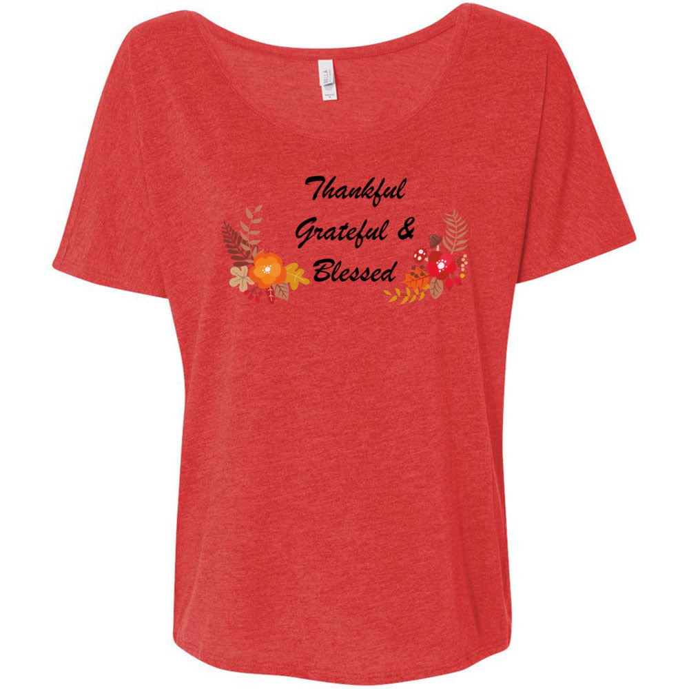 Grateful Thankful Blessed Women's Slouchy Tee