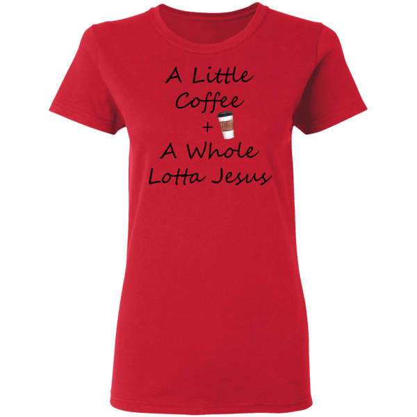 COffee + Jesus Blk Ladies' 5.3 oz. T-Shirt