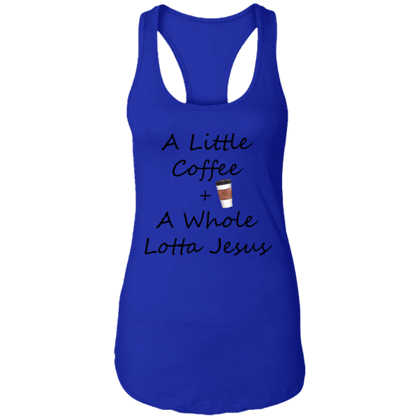 COffee + Jesus Blk Ladies Ideal Racerback Tank