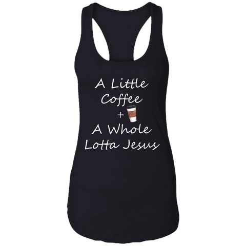 COffee + Jesus Ladies Ideal Racerback Tank