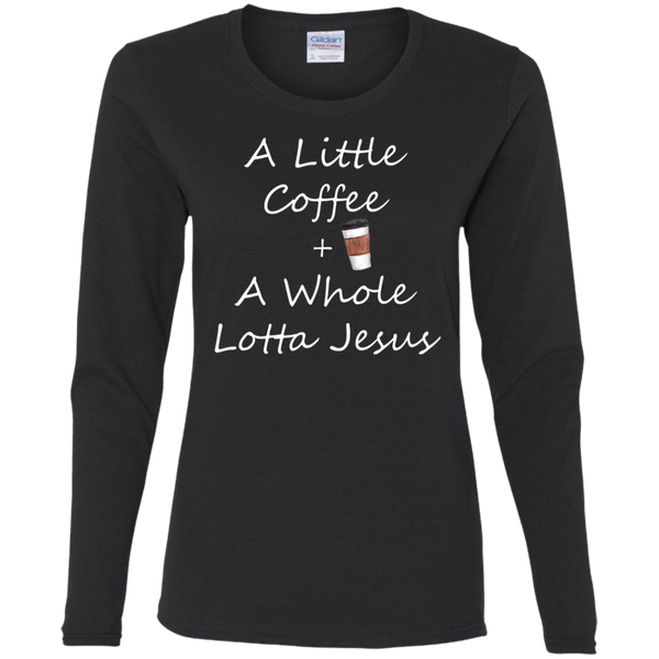 COffee + Jesus Ladies' Cotton LS T-Shirt