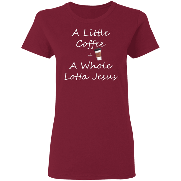 COffee + Jesus Ladies' 5.3 oz. T-Shirt