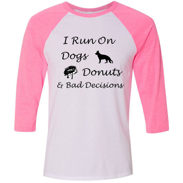 Dogs, Donuts, Decisions Unisex Three-Quarter Sleeve Baseball T-Shirt