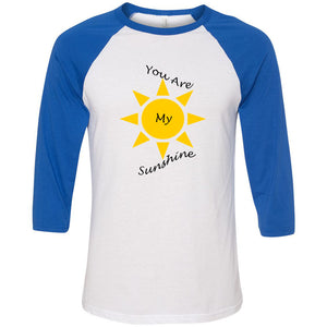 You Are My Sunshine Unisex Three-Quarter Sleeve Baseball T-Shirt