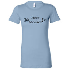 Load image into Gallery viewer, Move Forward Women's The Favorite Tee