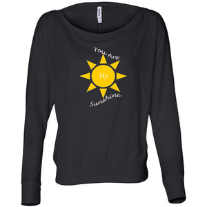 You Are My Sunshine Women's Flowy Long Sleeve Off Shoulder Tee