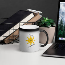 Load image into Gallery viewer, You Are My Sunshine Matte Black Magic Mug