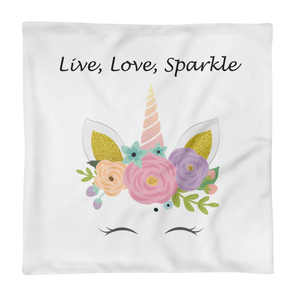 Live, Love, Sparkle Basic Pillow Case only