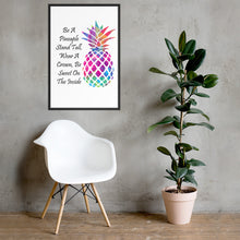Load image into Gallery viewer, Be A Pineapple Framed poster