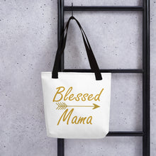 Load image into Gallery viewer, Blessed Mama Tote bag