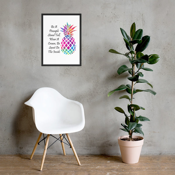 Be A Pineapple Framed poster