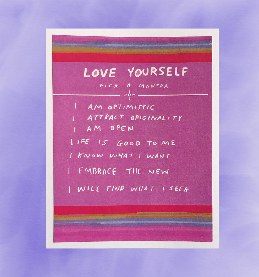 Love Yourself Affirmation Art Print
