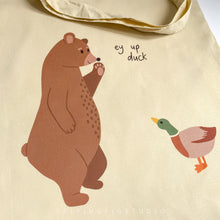 Load image into Gallery viewer, Ey Up Duck Bear Illustration Tote Bag