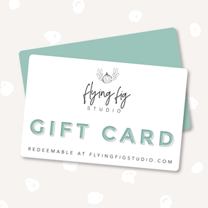 Flying Fig Studio Gift Card