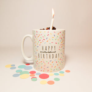'Happy Socially Distanced Birthday' Microwave Birthday Cake Mug