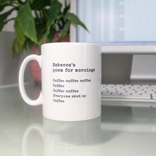 Load image into Gallery viewer, Personalised Poem for Mornings Coffee Mug