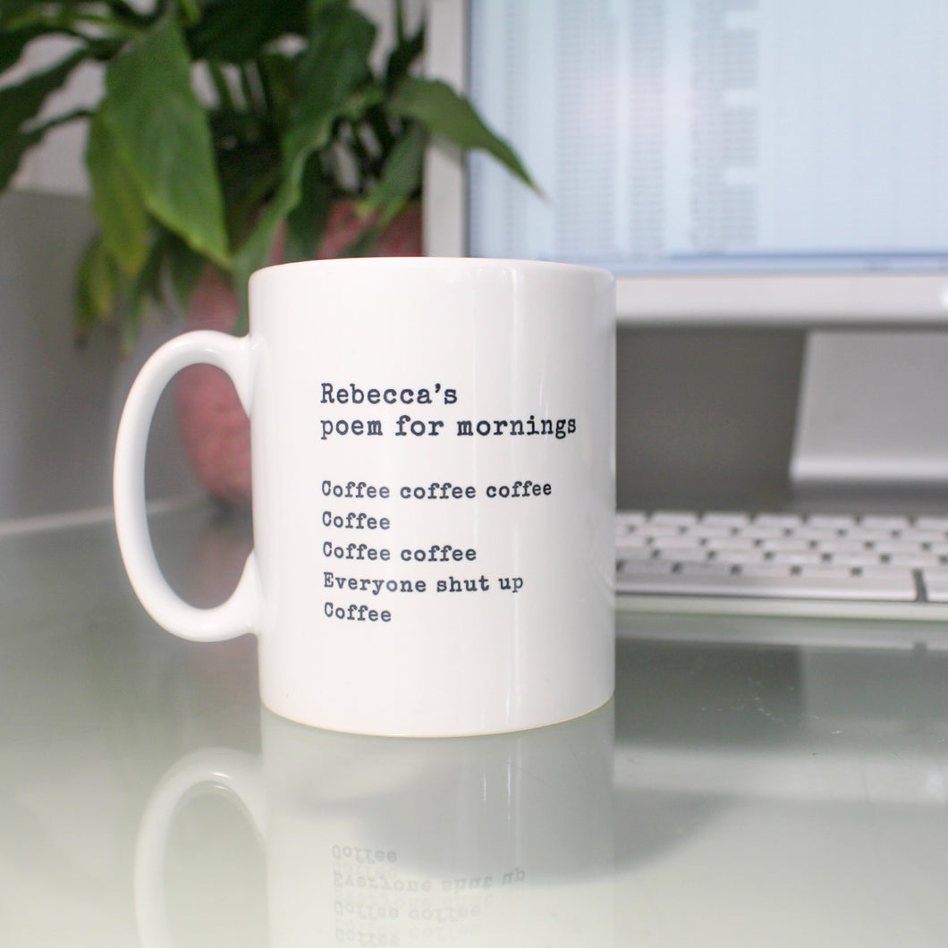 Personalised Poem for Mornings Coffee Mug