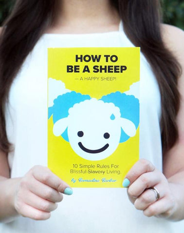 How To Be A Sheep!