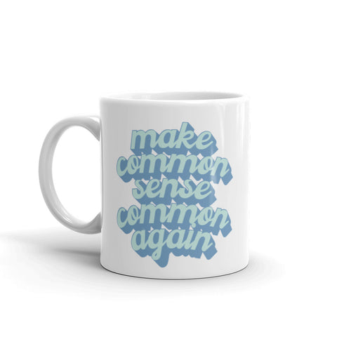 Common Sense Mug - Blue