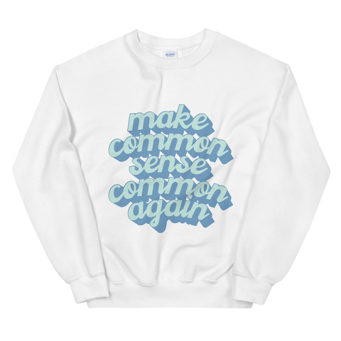 Common Sense Sweatshirt (White)