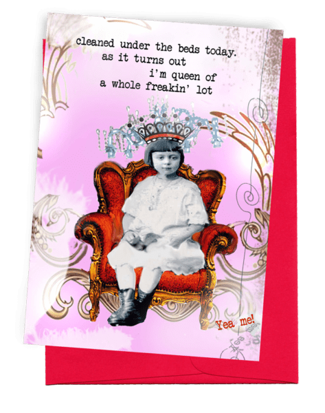 Queen...Greeting Card