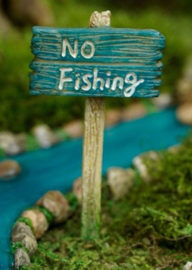 No Fishing Sign for Fairy Garden | MG297