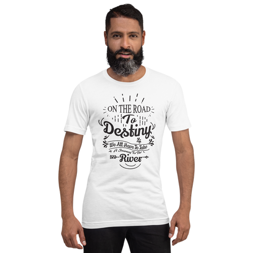 On the Road To Destiny Unisex T-Shirt