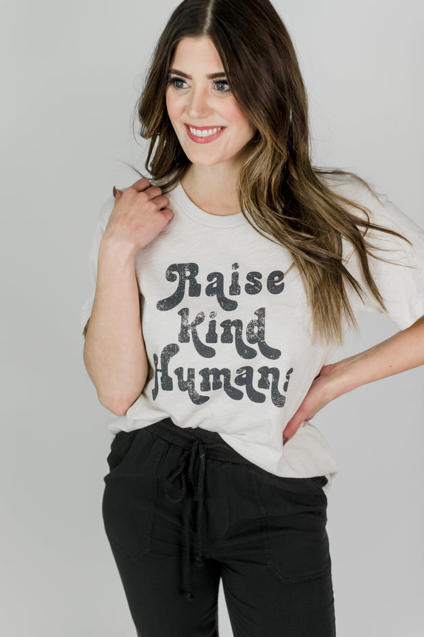 Raise Kind Humans Tee