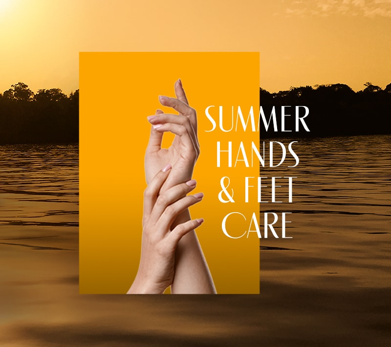 GET SOFT HANDS & FEET ALL SUMMER LONG