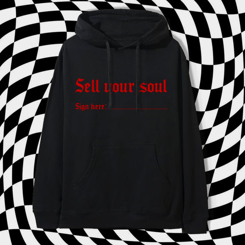 Sell Your Soul Hoodie - Black