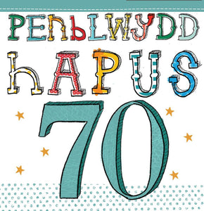 Welsh greetings card saying Penblwydd Hapus 70, which means happy birthday in Welsh