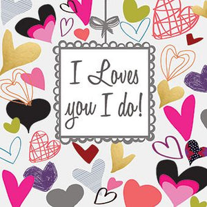 I loves you I do Card
