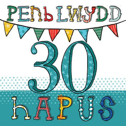 Age 30 Birthday Welsh Card