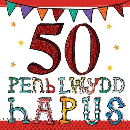 Age 50 Birthday Welsh Card