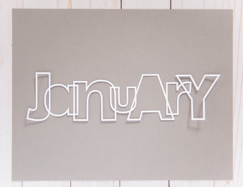 """January"" Cardstock Cut"
