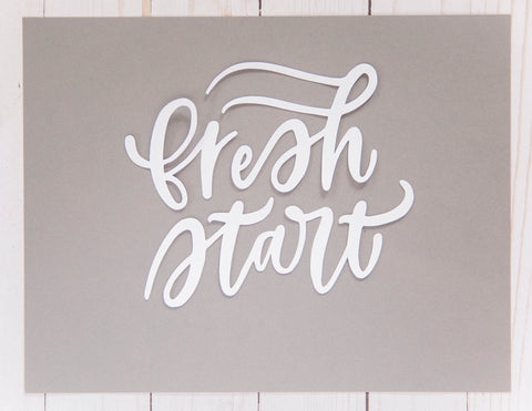 """fresh start"" Cardstock Cut"