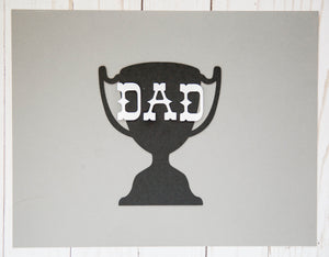Trophy Dad Cardstock Cut