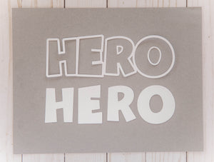 """Hero"" Cardstock Cut"