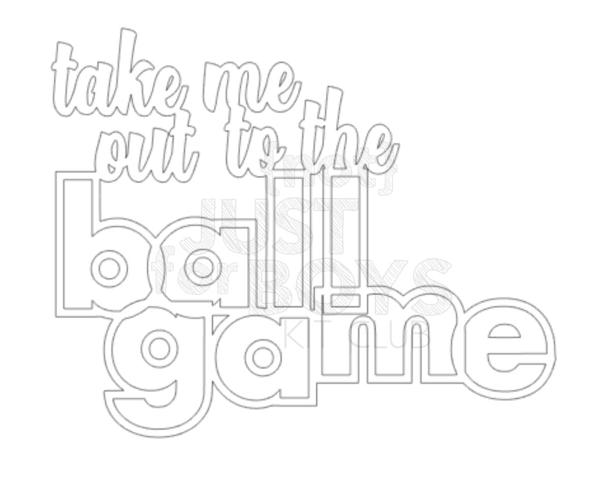 """Take Me Out to the Ball Game"" Cut File"